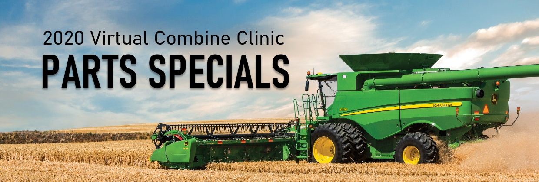 2020-06 Combine Clinic - Parts Specials
